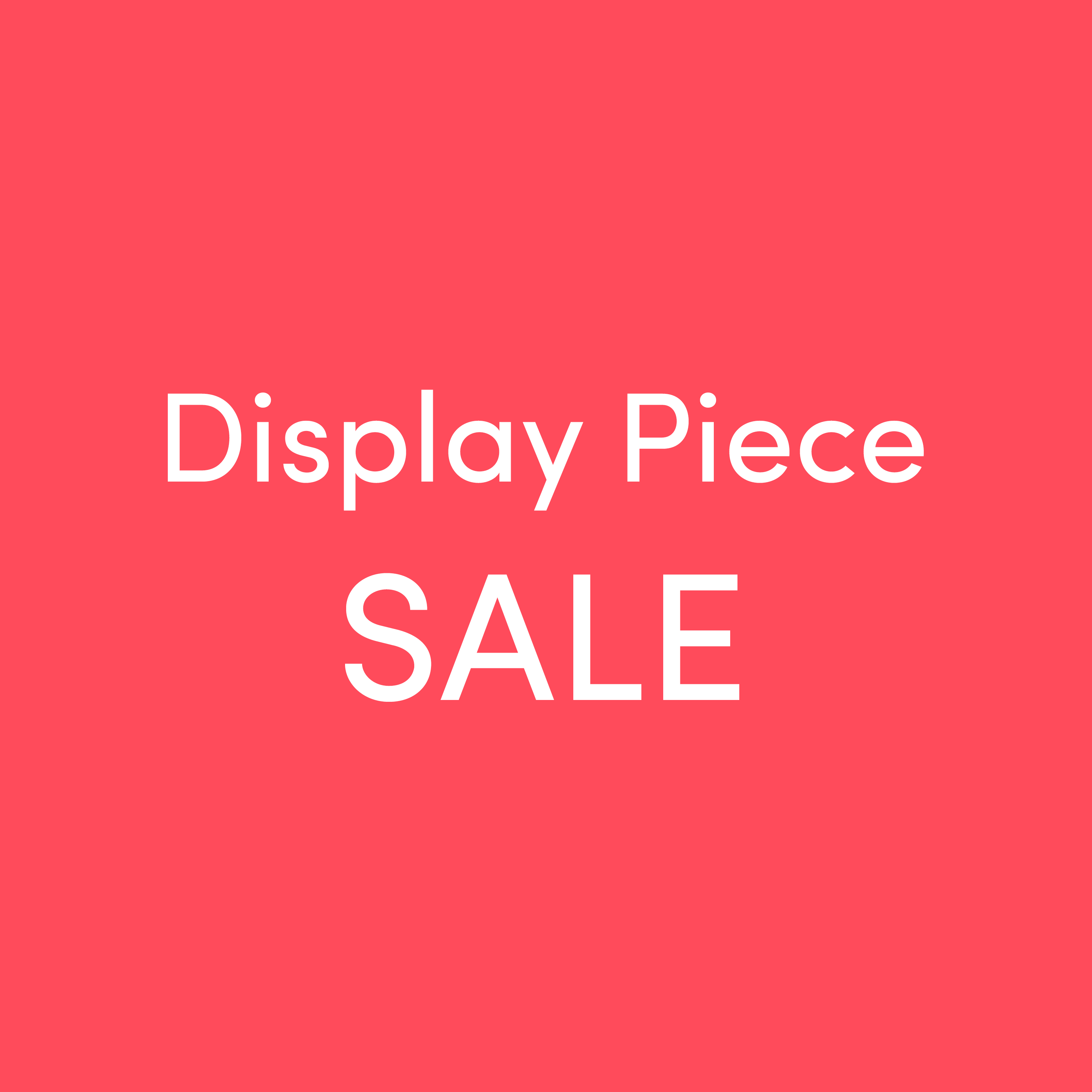 Display Piece Sale